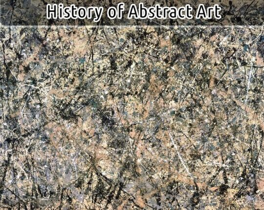 Fascinating History of Abstract Art: