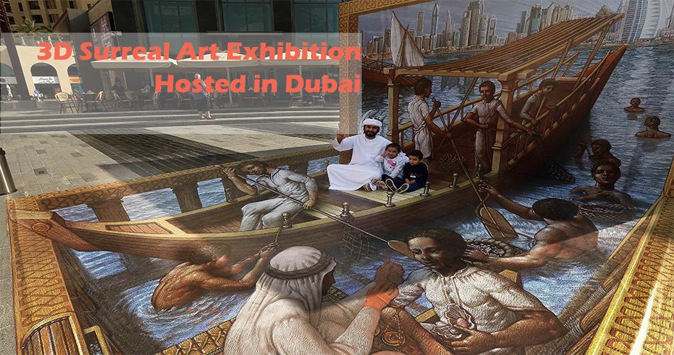 3D Surreal Art Exhibition and Events Hosted in Dubai-3D Art Festival Dubai-SuziNassif