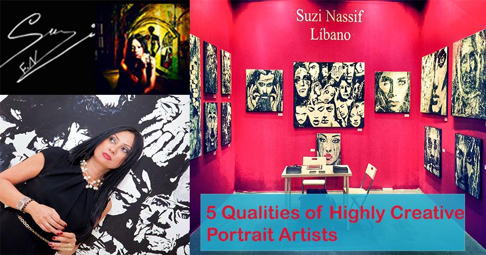 5 Qualities of Highly Creative Portrait Artists-SuziNassif