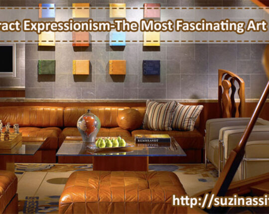 Abstract Expressionism-The Most Fascinating Art Form